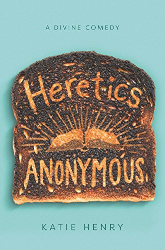 Heretics Anonymous by [Katie Henry]