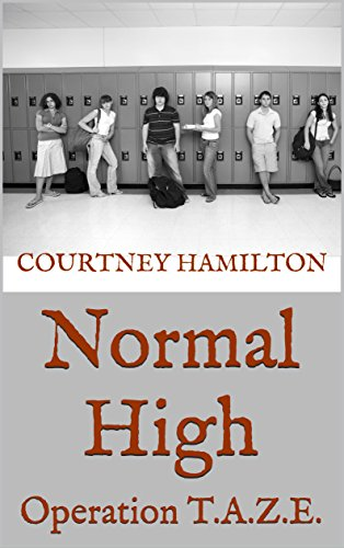 Normal High: Operation T.A.Z.E. (English Edition)