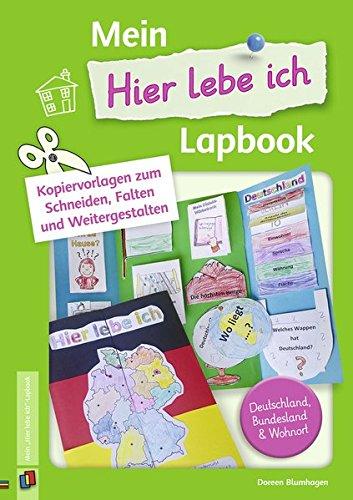 """Mein """"Hier lebe ich""""-Lapbook: Kopiervorlagen zum Schneiden, Falten und Weitergestalten – Deutschland, Bundesland & Wohnort"""