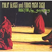 Philip Glass and Foday Musa Suso: Music From The Screens (2002-11-21)