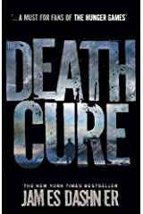 The Death Cure (Maze Runner Series Book 3) Kindle Edition
