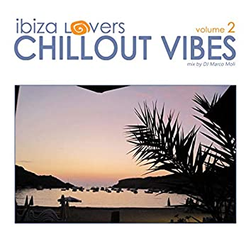 Ibiza Lovers: Chillout Vibes, Vol. 2