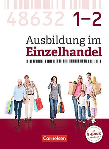Ausbildung im Einzelhandel - Neubearbeitung - Zu allen Ausgaben: Gesamtband Verkäuferinnen und Verkäufer - Fachkunde mit Webcode