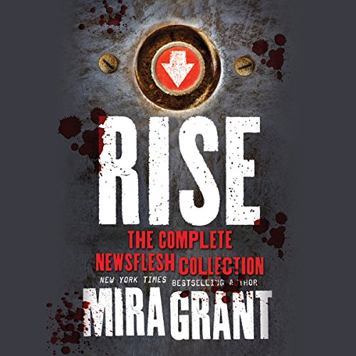 Rise     A Newsflesh Collection              Auteur(s):                                                                                                                                 Mira Grant                               Narrateur(s):                                                                                                                                 Christine Lakin,                                                                                        John Glouchevitch,                                                                                        Nicholas Guy Smith                      Durée: 24 h et 45 min     2 évaluations     Au global 5,0