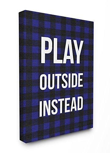 Stupell Industries Play Außen statt blau schwarz Plaid Gespannte Leinwand Art Wand, -