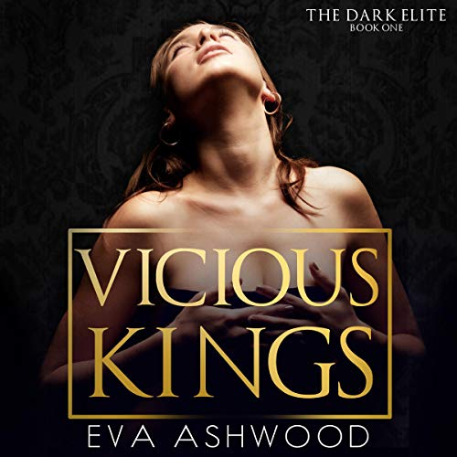 Vicious Kings: A Dark Mafia Romance audiobook cover art