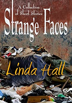 Strange Faces by [Linda Hall]