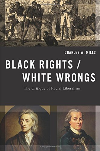 Black Rights/White Wrongs: The Critique of Racial Liberalism (Transgressing Boundaries: Studies in Black Politics and Black Communities)