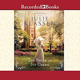 The Bride of Ivy Green                   Written by:                                                                                                                                 Julie Klassen                               Narrated by:                                                                                                                                 Elizabeth Jasicki                      Length: 16 hrs and 6 mins     3 ratings     Overall 4.7