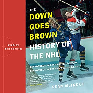 "The ""Down Goes Brown"" History of the NHL audiobook cover art"