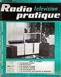 RADIO TELEVISION PRATIQUE [No 1431] du 29/11/1973 - un disopositif d'alarme un temporisateur un mesureur de champ un interphone simplifie un micro-emetteur fm un synchroniseur pur projecteur de diapositives