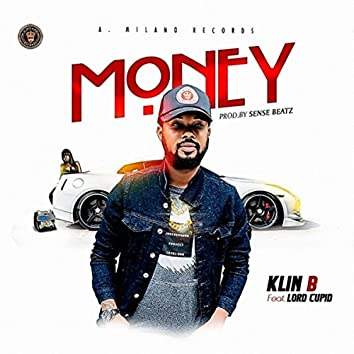 Money (feat. Lord Cupid)