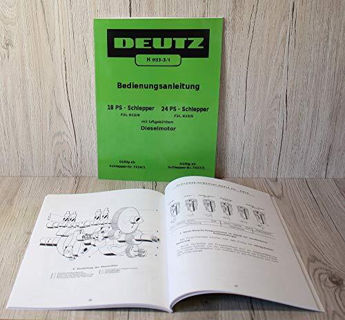 DEUTZ Betriebsanleitung Bedienungsanleitung Traktor 18PS Traktor F2L612/6 und 24PS F2L612/5 H1155-3/1