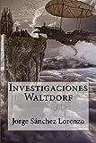 Investigaciones Waltdorf: Una guerra muy costosa para el pueblo, enormes diferencias sociales y una ...