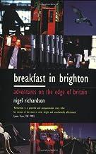 Breakfast in Brighton: Adventures on the Edge of Britain