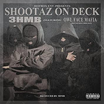 Shootaz on Deck (feat. Owl Face Mafia)