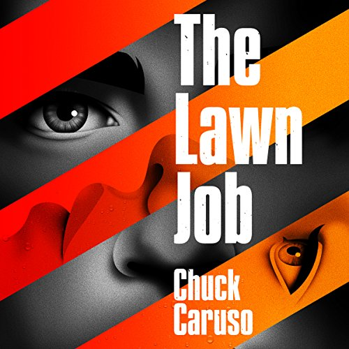The Lawn Job audiobook cover art
