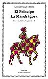 El Príncipe; La Mandrágora (Letras Universales)