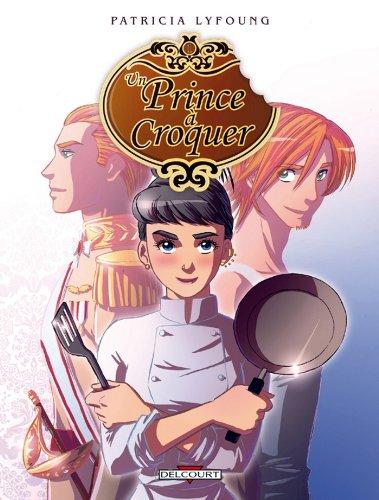 Un prince à croquer T1 : Entrée