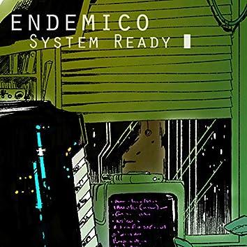 System Ready