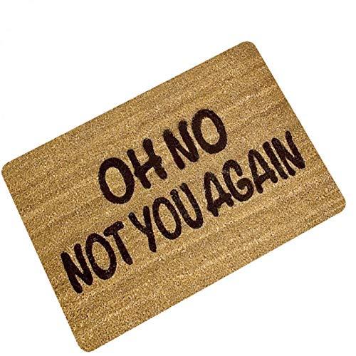 Antideslizante Felpudo Oh No Not You Again Ized Alfombrilla De Entrada Antideslizante Alfombrilla De Puerta para Exteriores Alfombra De Goma para Interiores Y Exteriores Alfombra