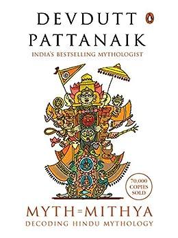 Myth = Mithya: Decoding Hindu Mythology by [Devdutt Pattanaik]