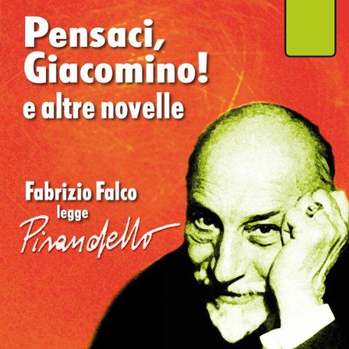 Pensaci, Giacomino!  Audiolibri