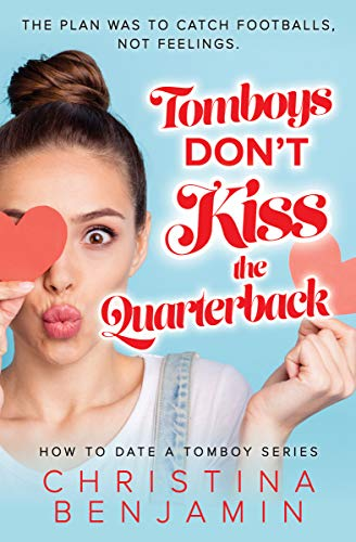 Book Cover for Tomboys Don't Kiss the Quarterback