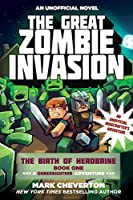 The Great Zombie Invasion: The Birth of Herobrine Book One: A Gameknight999 Adventure: An Unofficial Minecrafter's Adventure (The Gameknight999 Series)