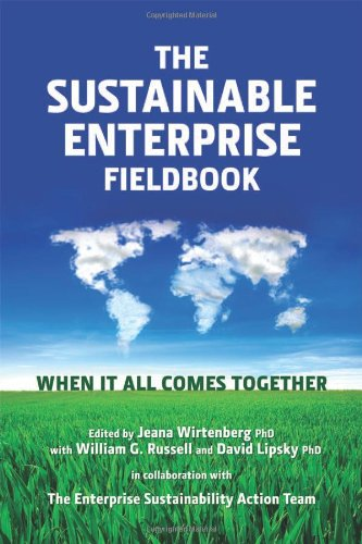 The Sustainable Enterprise Fieldbook: When It All Comes Together