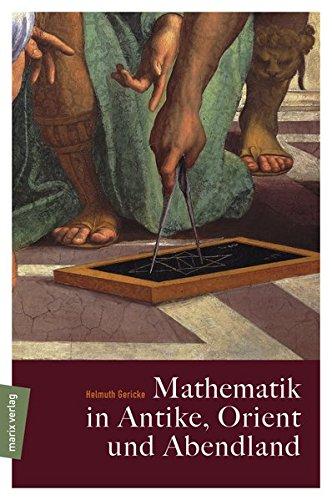 Mathematik in Antike, Orient und Abendland