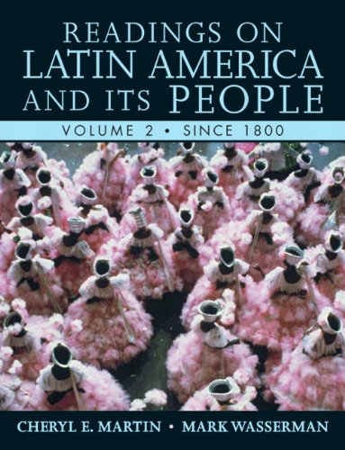 Readings on Latin America and its People, Volume 2 (Since...