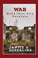 War: Make That City Desolate