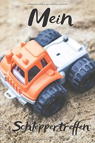 Mein Schleppertreffen: Kinder mögen Sandkastenspiele, Mit Bulldog und Traktor gibt es immer etwas zu erleben., Notizheft im coolen Design, Punkteraster,120 Seiten,