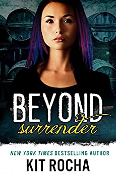 Beyond Surrender (Beyond, Book #9) by [Kit Rocha]