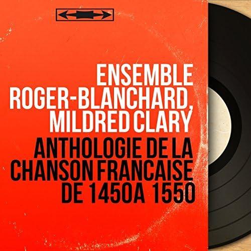 Ensemble Roger-Blanchard, Mildred Clary