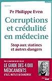 Corruptions et crédulité en médecine (DOCUMENTS) - Format Kindle - 14,99 €