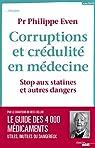 Corruptions et crédulité en médecine par Even