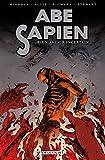 Abe Sapien T04 - Un avenir incertain - Format Kindle - 9782756072777 - 9,99 €