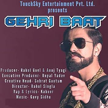 Gehri Baat