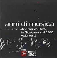 Anni Di Musica Vol.2