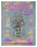 FUNdamentals of Breathing & Yoga Activities & Adventures