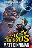 The Gate of the Feral Gods: Dungeon Crawler Carl Book 4