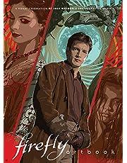 FIREFLY ARTBOOK HC: A Visual Celebration of Joss Whedon's Swashbuckling 'Verse