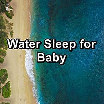 Water Sleep for Baby