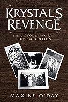 Krystal's Revenge: The Untold Story