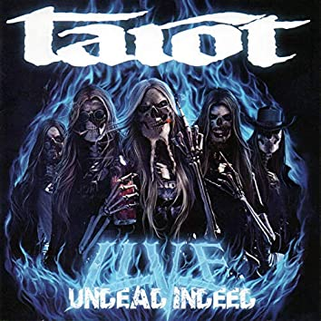 Undead Indeed - Live