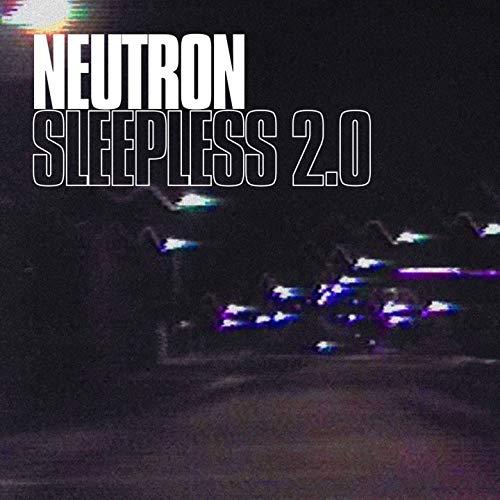 Sleepless 2.0