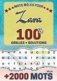 Mots mêlés pour Zara: 100 grilles avec solutions, +2000 mots cachés, prénom personnalisé Zara | Cadeau d'anniversaire pour femme, maman, sœur, fille, enfant | Petit Format A5 (14.8 x 21 cm)