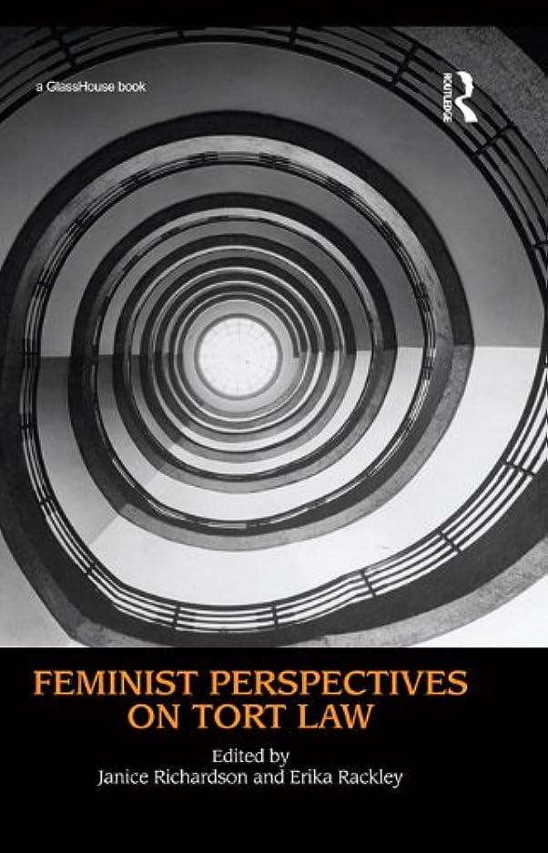 ジョセフバンクス学校吸うFeminist Perspectives on Tort Law (English Edition)